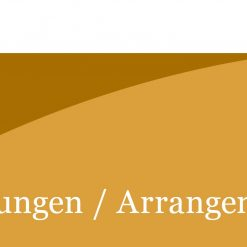 Bearbeitungen / Arrangements
